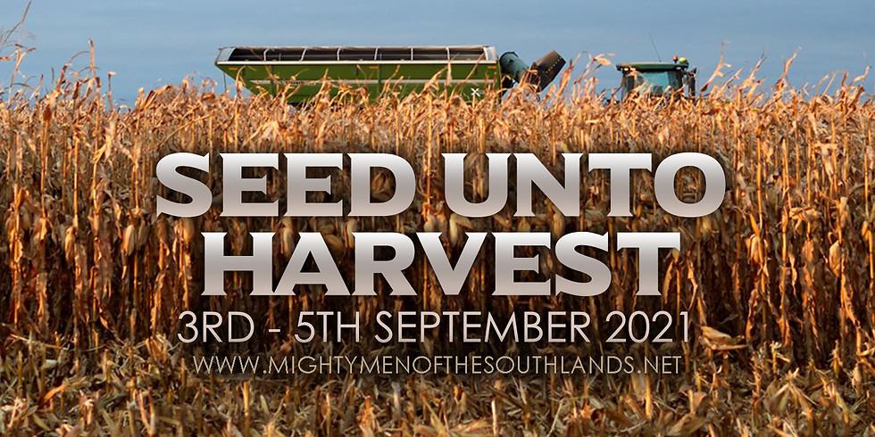 Seed Unto Harvest 2021