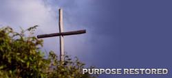 Purpose Restored Banner