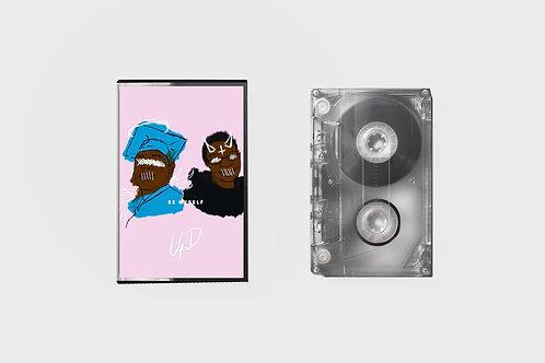 Unpopular Demand - Be Myself (Tape)