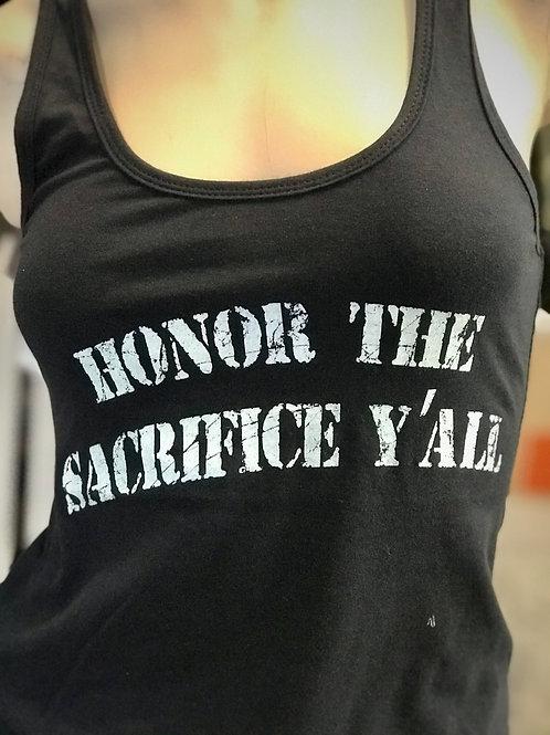Honor The Sacrifice Y'All WMS Tank