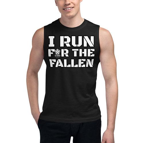 I RUN FOR THE FALLEN Muscle Shirt