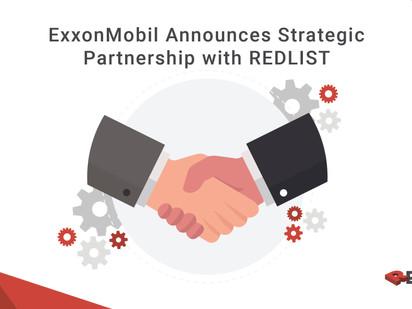 ExxonMobil Announces Strategic Partnership with REDLIST
