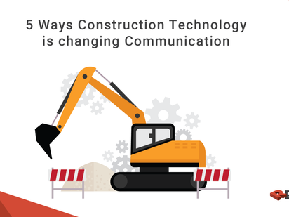 5 Ways Construction Technology Is Changing The Industry