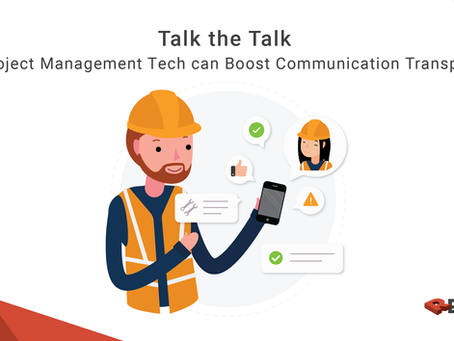 Talk The Talk How Project Management Tech Can Boost Communication Transparency