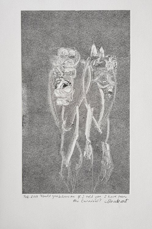Would you Believe... II Original Second Print of Monotype