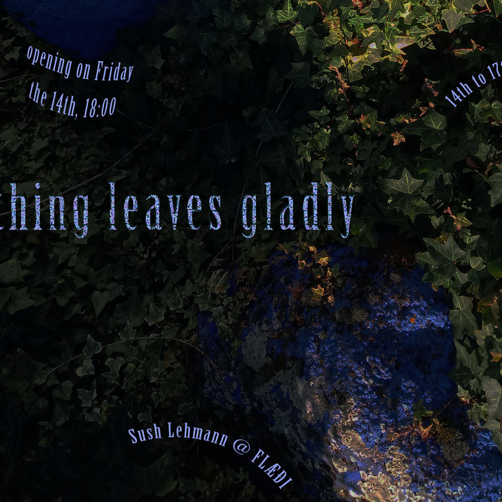 nothing leaves gladly