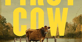 First Cow - Movie Review
