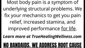 True Healing and Wellness - Got Pain?