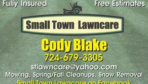 Small Town Lawncare - Call Cody Blake
