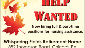 Help Wanted: Whispering Fields Retirement Home - Chicora, PA