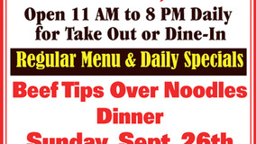 Bob's Place Sunday Specials - Sept. 26 - Beef Tips Over Noodles Dinner