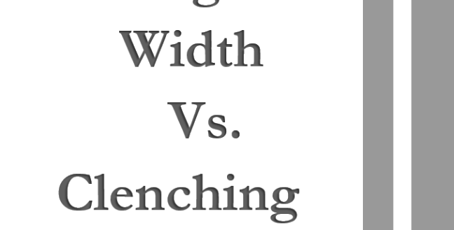 Biological Width Vs. Clenching  2 units
