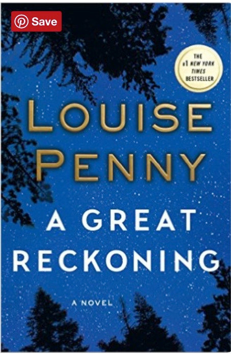 Louise Penny A Great Reckining
