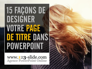15 façons de designer la page de titre de votre présentation PowerPoint