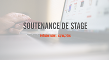 Soutenance de Stage : comment structurer votre PowerPoint ?