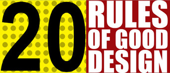 20 Rules of Good Design