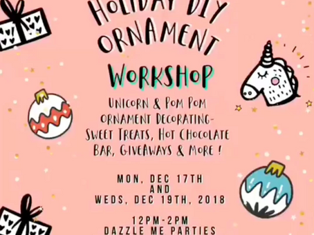 Holiday DIY Ornament Workshop!!
