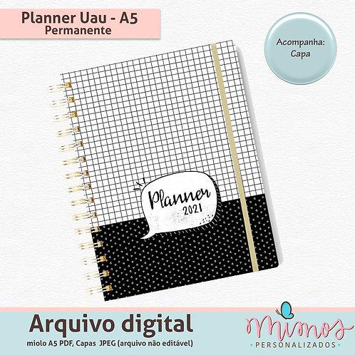 Planner Uau A5 - ARQUIVO DIGITAL - Permanente