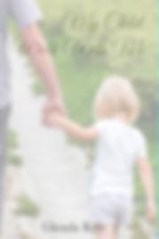 My Child walk with me.jpg