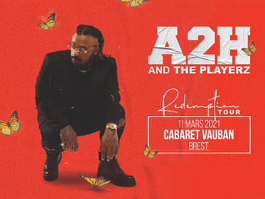 A2H & THE PLAYERZ - REPORT 10 MARS 2022