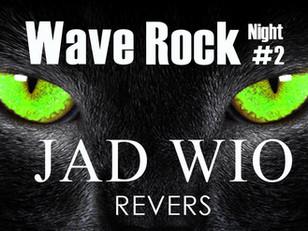 WAVE ROCK NIGHT # 2
