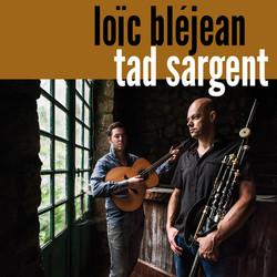 CD - Loïc Bléjean & Tad Sargent