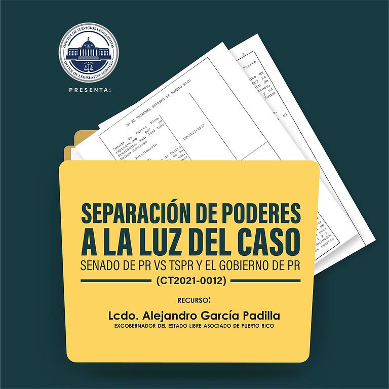Separación de Poderes a la luz del caso Senado de PR vs TSPR y el Gobierno de PR (CT2021-0012)