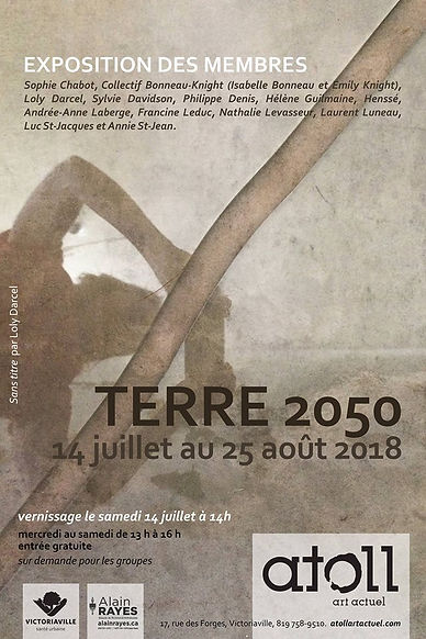 Exposition Terre 2050 au Centre d'art actuel ATOLL jusqu'au 25 août 2018, Current exhibition Earth 2050 until august 25th, 2018 ATOLL's gallery