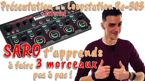 Loopstation RC505 - TEST et TUTO par le champion du monde SARO !