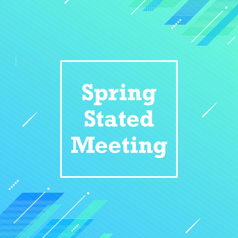 Spring Stated Meeting