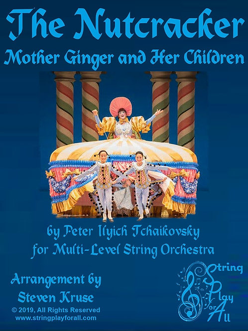 """Mother Ginger and Her Children from """"Nutcracker"""" for Multi-Level String Orch."""