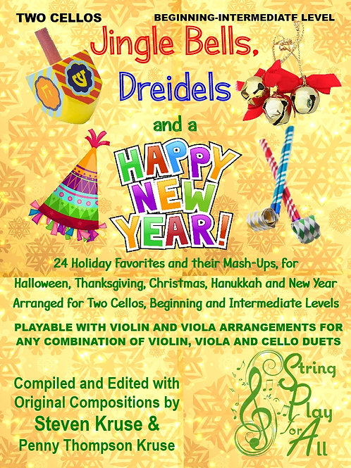 Jingle Bells, Dreidels and a Happy New Year for Two Cellos