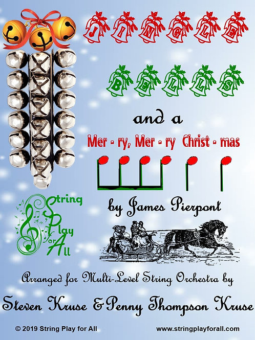Jingle Bells and a Mer-ry, Mer-ry Christ-mas for Multi-Level String Orchestra