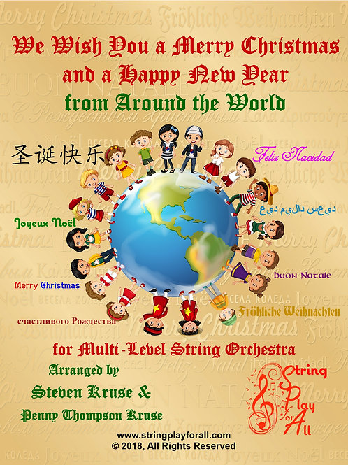 We Wish You a Merry Christmas from Around the World for Multi-Level String Orch