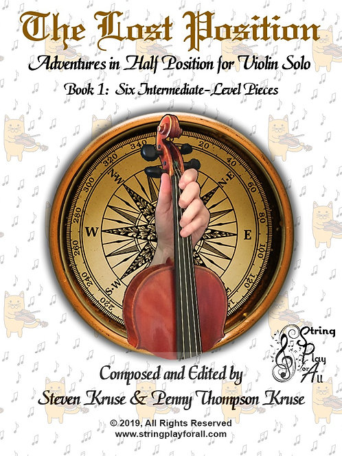 The Lost Position: Adventures in Half Position for Violin Solo, Book 1