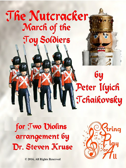 "March of the Toy Soldiers from ""Nutcracker"" for Two Violins"