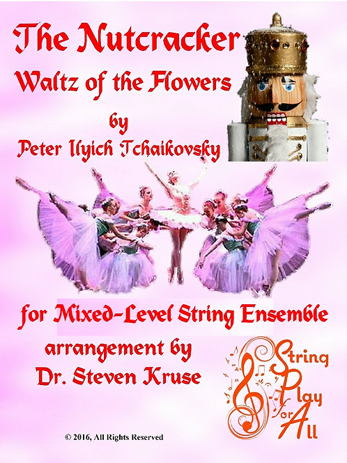 """Waltz of the Flowers from """"Nutcracker"""" for Mixed-Level String Ensemble"""