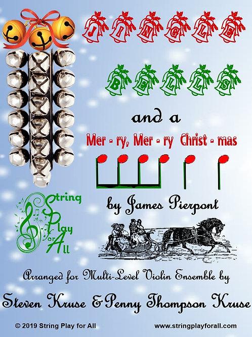 Jingle Bells and a Mer-ry, Mer-ry Christ-mas for Multi-Level Violin Ensemble