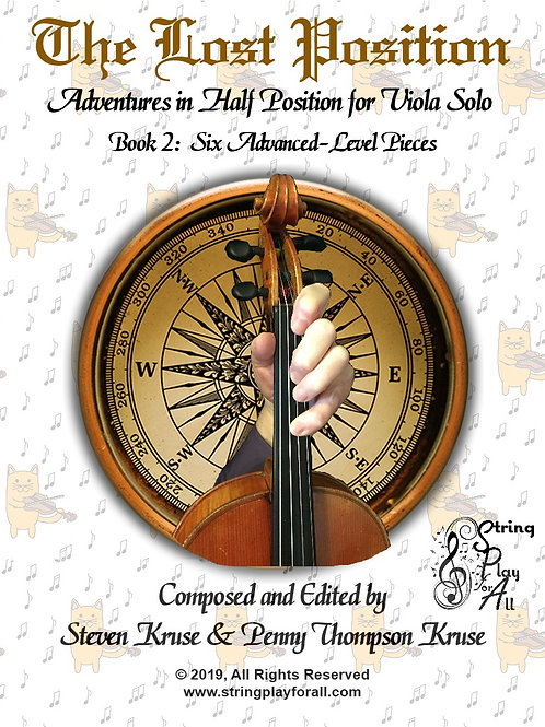 The Lost Position: Adventures in Half Position for Viola Solo, Book 2
