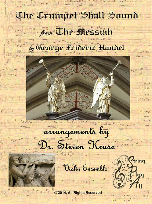 The Trumpet Shall Sound from The Messiah for Violin Ensemble