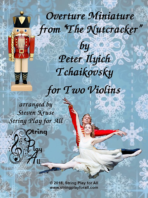 """Overture Miniature from """"Nutcracker"""" for Two Violins"""
