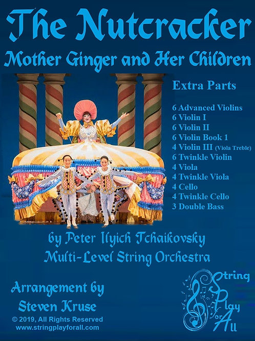 Extra Parts for Mother Ginger and Her Children, Multi-Level String Orch.