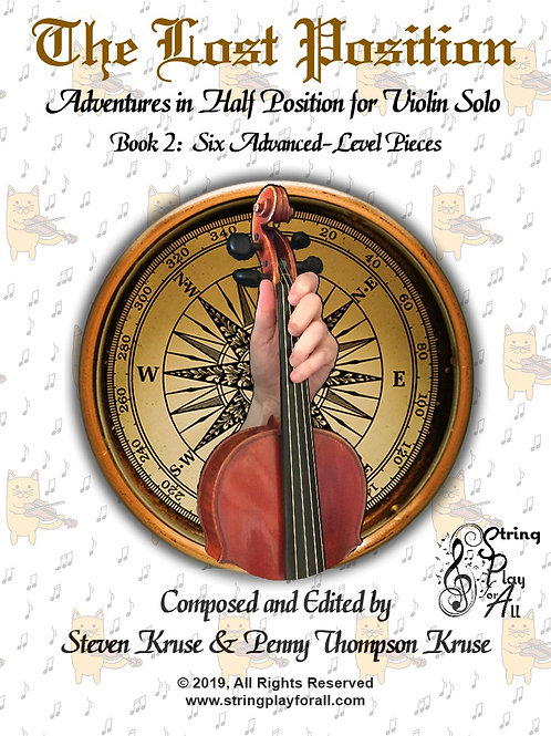 The Lost Position: Adventures in Half Position for Violin Solo, Book 2