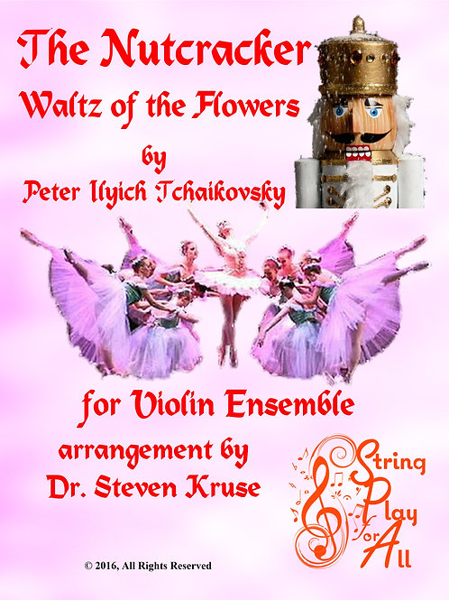 Waltz of the Flowers from The Nutcracker for Mixed-Level Violin Ensemble