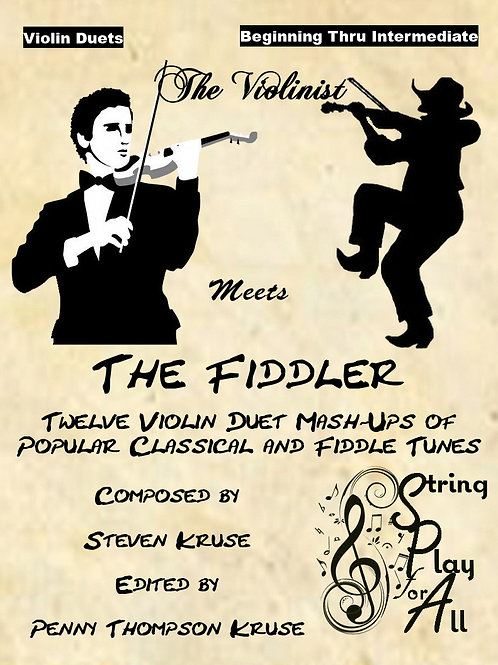 The Violinist Meets the Fiddler: 12 Violin Duet Mash-Ups of Popular Classical an