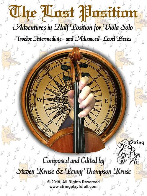 The Lost Position: Adventures in Half Position, 12 Pieces for Solo Viola