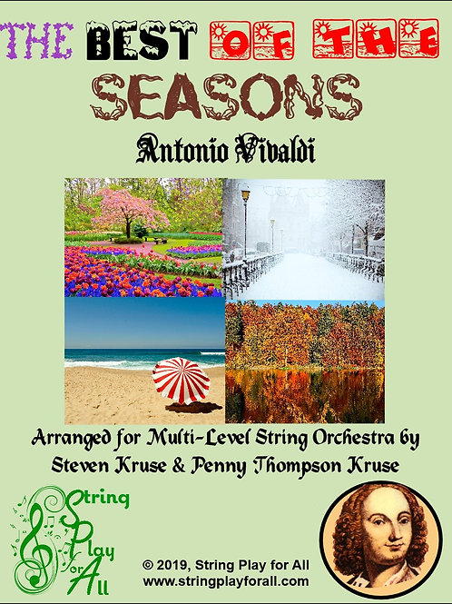 The Best of the Seasons for Multi-Level String Orchestra