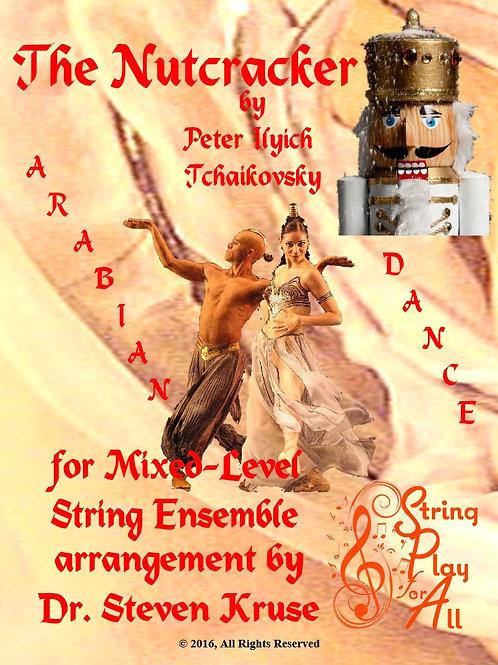 """Arabian Dance from """"Nutcracker"""" for Mixed-Level String Ensemble"""