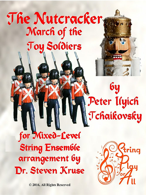 "March of the Toy Soldiers from ""Nutcracker"" for Mixed-Level String Ensemble"