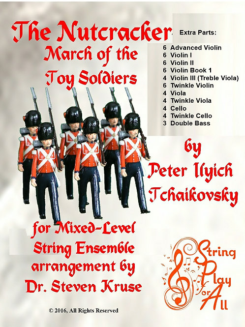 "Extra Parts to March of the Toy Soldiers from ""Nutcracker"" for String Ensemble"